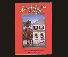 South Florida Folklife